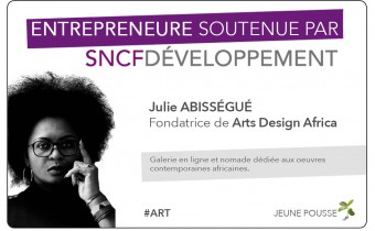 PORTRAIT D'ENTREPRENEURE : JULIE ABISSEGUE (ARTS DESIGN AFRICA)